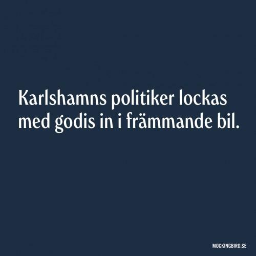 Karlshamns politiker lockas med godis in i främmande bil.