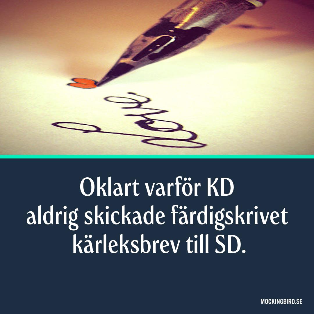 Oklart varför KD aldrig skickade färdigskrivet kärleksbrev till SD.