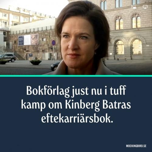 Bokförlag just nu i tuff kamp om Kinberg Batras eftekarriärsbok.